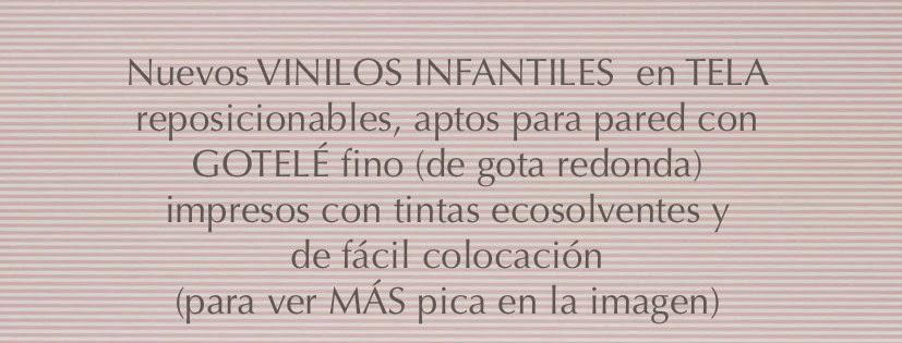 NUEVOS VINILOS INFANTILES EN TELA: para más info pincha en la imagen