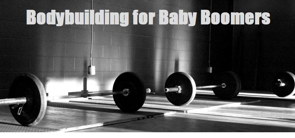 Bodybuilding for Baby Boomers