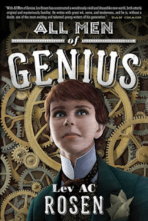 All Men of Genius Lev AC Rosen Steampunk