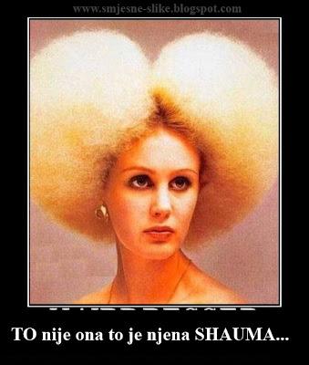 Nova frizura, to nije ona to je njena shauma