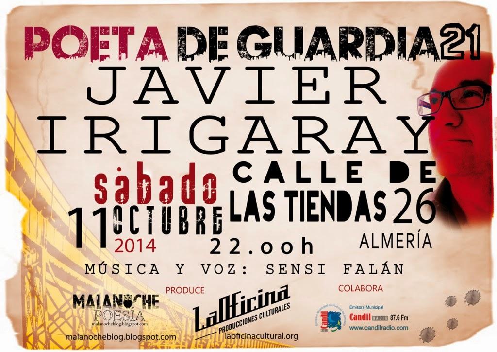 JAVIER IRIGARAY, POETA DE GUARDIA