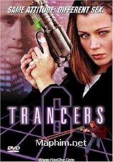 Tập Kích Xuất Thần - Trancers 6