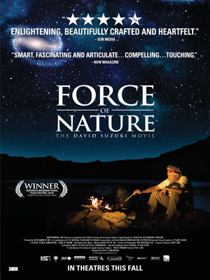 Force of Nature: The David Suzuki Movie-vk-streaming-film-gratuit-for-free-vf