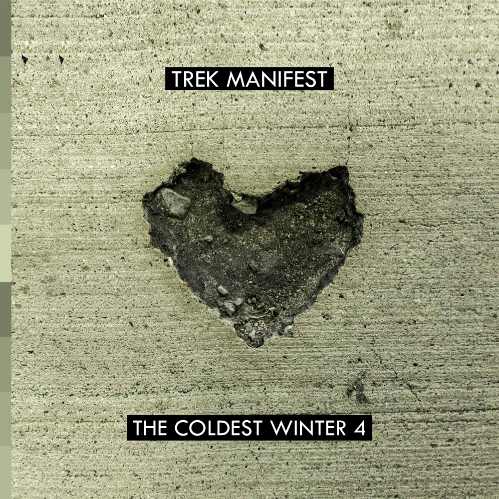 Trek Manifest - The Coldest Winter 4 Hosted by DJ Bern