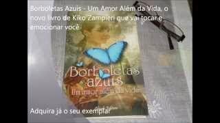 Livro Borboletas Azuis