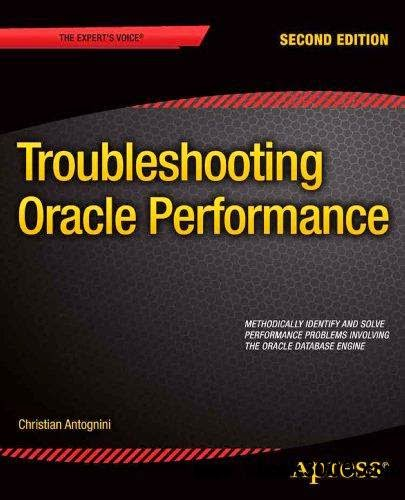 Troubleshooting Oracle Performance (2nd edition)