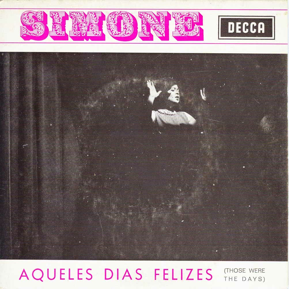 Simone de Oliveira - Aqueles Dias Felizes (Those Were The Days) (EP 1969) Front