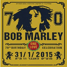 70 שנה לבוב מארלי - מופע מיוחד בהאנגר 11