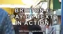 Bevásárlás Brixton fonttal SMS-ben Londonban, Cyclos alapú helyi pénz szoftverrel (VIDEÓ)