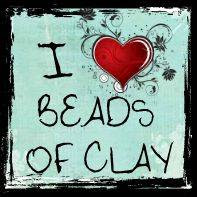 I Love Beads of Clay!