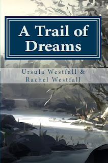 A Trail of Dreams