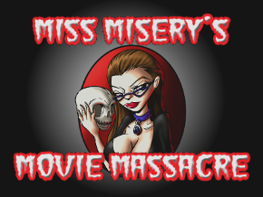 Miss Misery's Movie Massacre Channel
