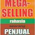 Mega Selling: Rahasia Seorang Penjual Ulung