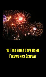 10 Tips For A Safe Home Fireworks Display
