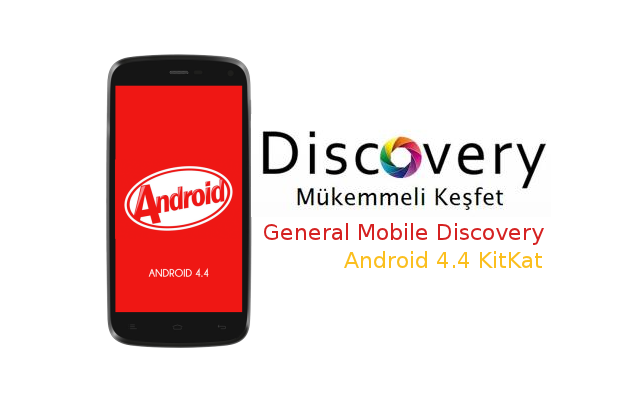 general_mobile_discovery_android_4.4_kitkat