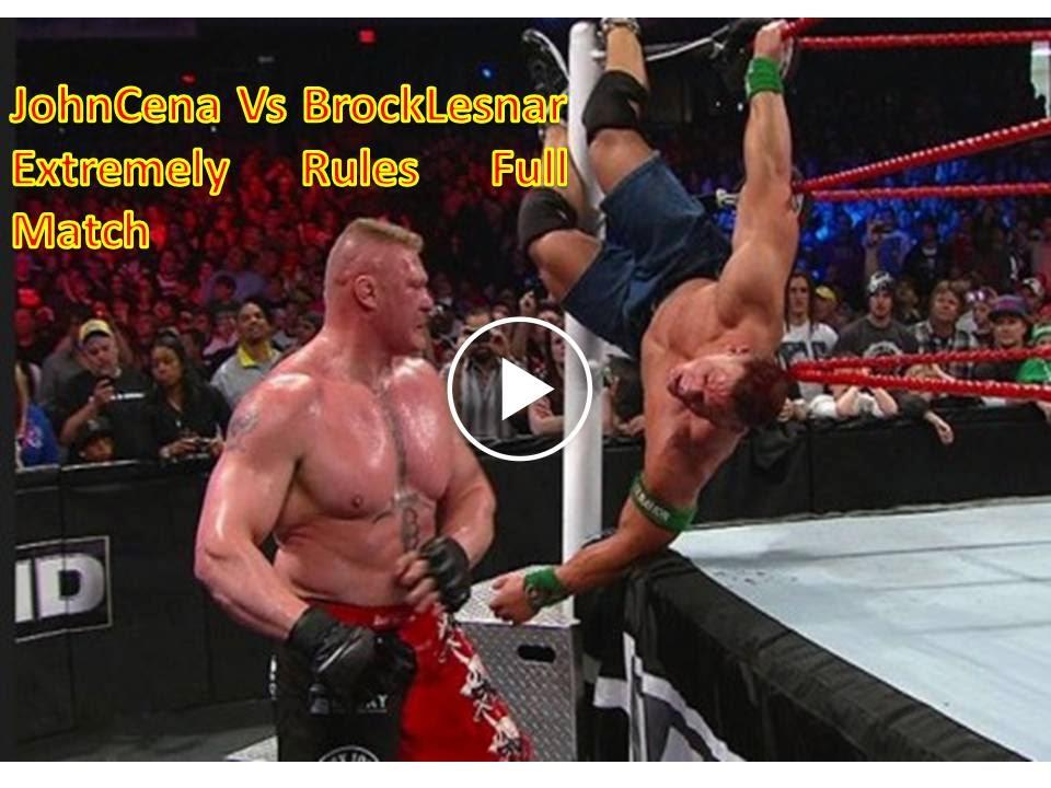 wwe extreme rules john cena vs brock lesnar extreme rules match