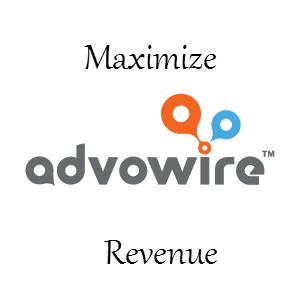 Maximize Advowire Revenue