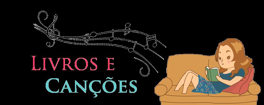 Livros & Canções