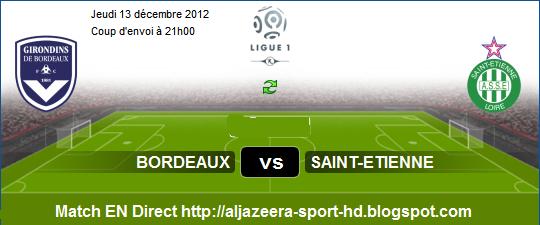France ligue 1 : Regardez Match En Direct Bordeaux vs Saint-etienne le ...