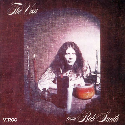 Bob Smith - The Visit 1970 (USA, Psychedelic Rock, Acid Rock)