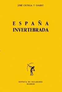 Ortega y Gasset, nacionalismo, vida en común, España