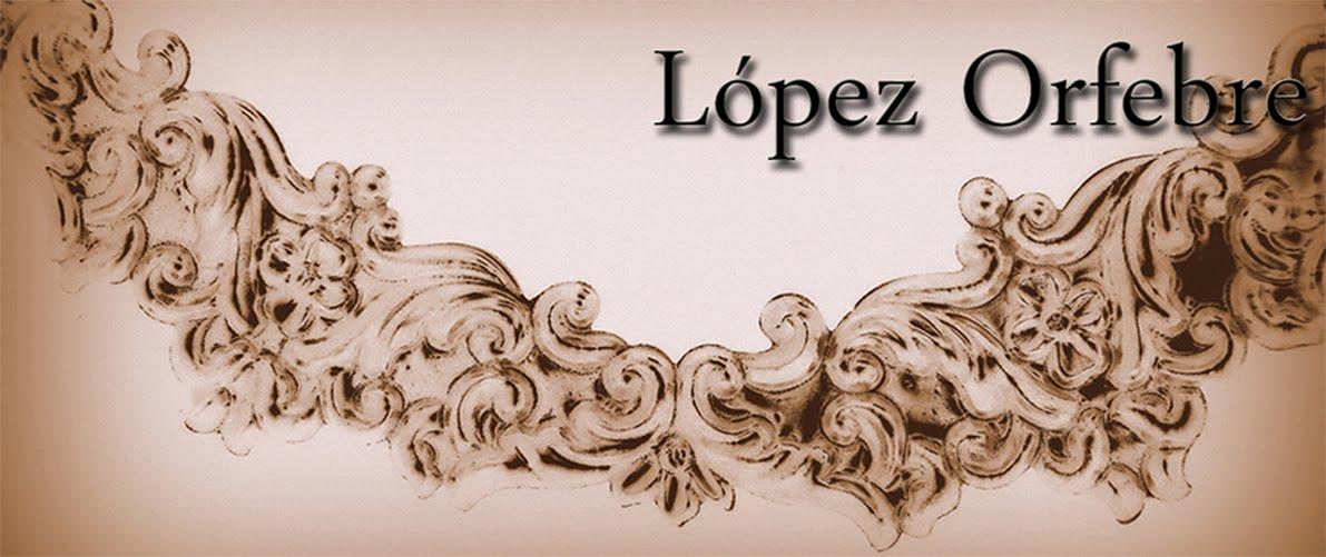 López Orfebre