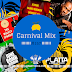 Carnival Mix #157 - Barbados and Lil Rick 2014