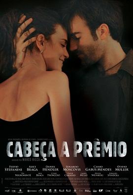 Cabeça a Prêmio – 2011 – Nacional – Ver Filme Online