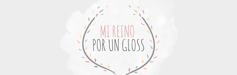 Mi reino por un gloss