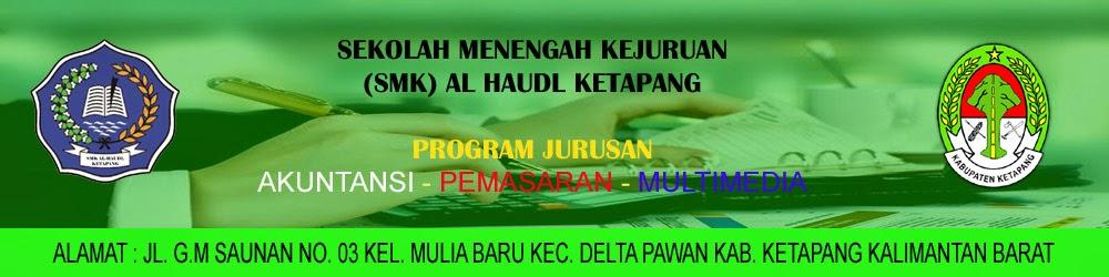 SMK AL HAUDL KETAPANG