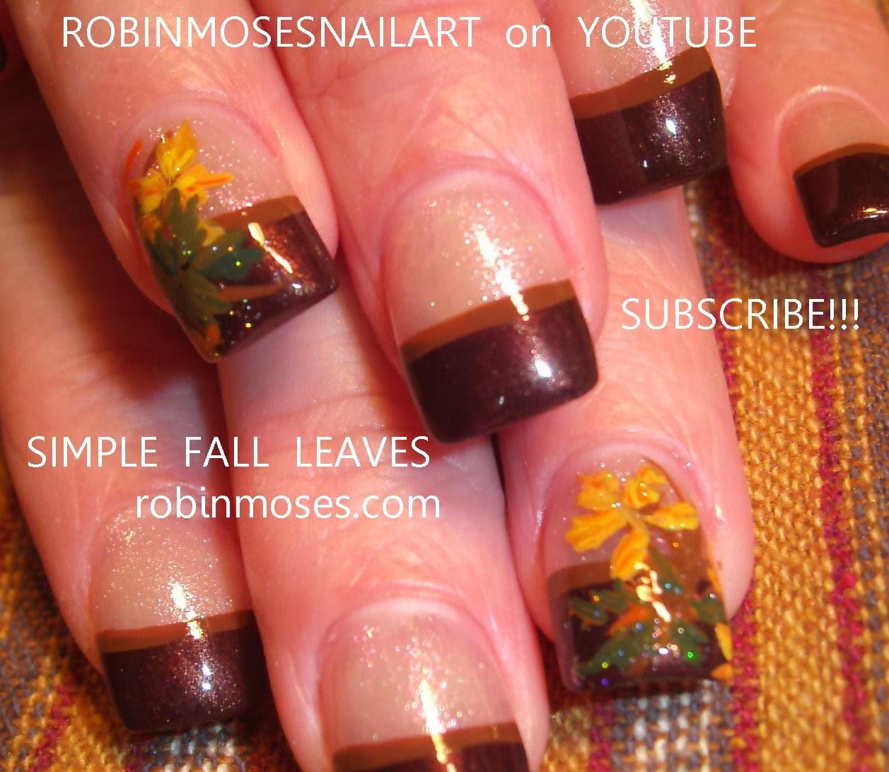 "Cute Easy Fall Nail Designs: Robin Moses Nail Art: ""fall Leaves"" ""fall Leaf"" ""autumn"