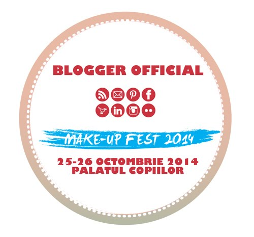 Blogger Oficial la Make Up Fest 2014!