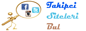 Twitter, İnstagram ve Facebook Takipçi Arttırma Siteleri Bul