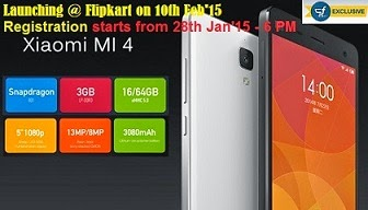 Launching Mi-4 Mobile Phone- 16 GB @ Flipkart for Rs.19999 (Registration starts from 28th Jan'15@ 6 PM for Sale on 10th Feb'15)