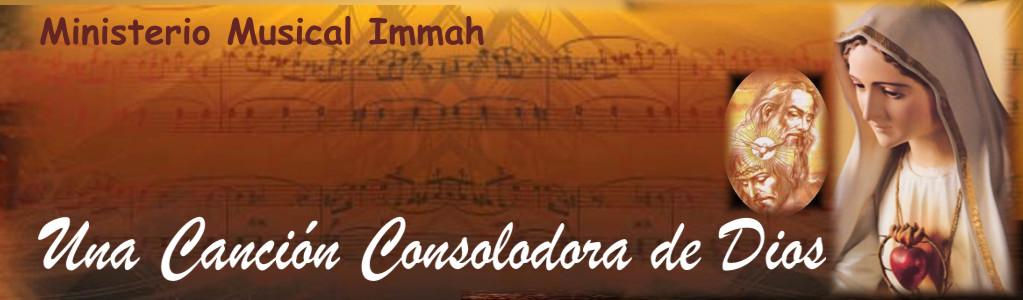 Ministerio Musical Immah: Una Canción Consolad