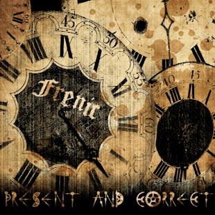 "Frenic ""Present and Correct"""