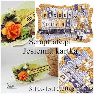 http://scrapcafepl.blogspot.com/2015/10/849-wyzwanie-jesienna-kartkaautumn-card.html