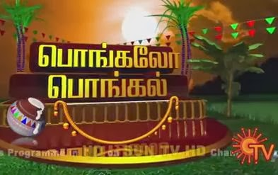 Pongalo Pongal Sun Tv Pongal Special Program Shows 15-01-2014