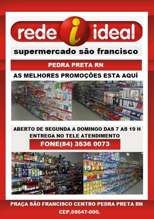 REDE IDEAL SUPERMERCADO PEDRA PRETA RN.