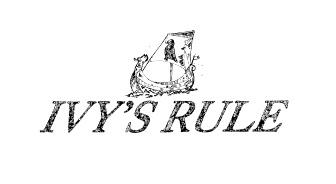 IVY'S RULE