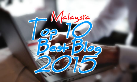 Malaysia Top 10 Best Blog 2015
