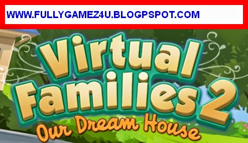 Download Virtual Families 2 game