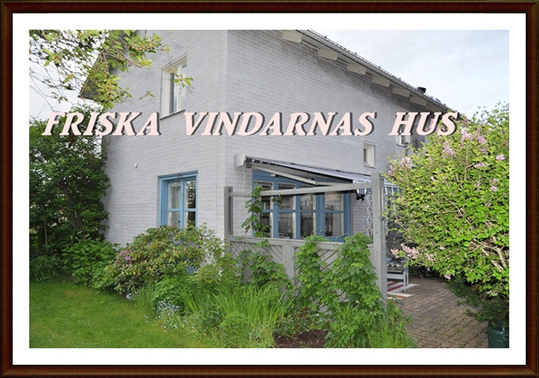 Friska vindarnas hus