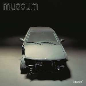 Museum - Traces Of