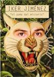 Íker Jiménez, el puma                  del misterio