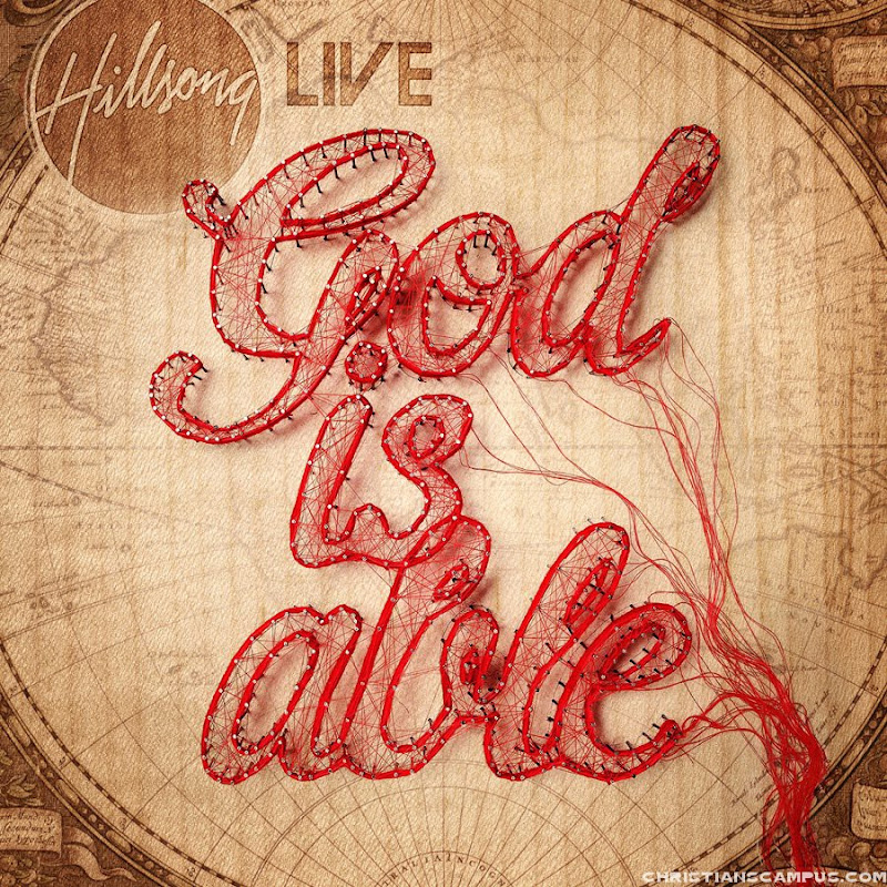 Hillsong Live - God Is Able 2011 English Christian Album Download