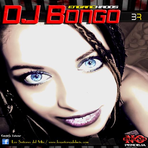 Dj Bongó - Enganchados (2015)