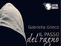 Segnalazione:Il passo del ragno di Gabriella Grieco