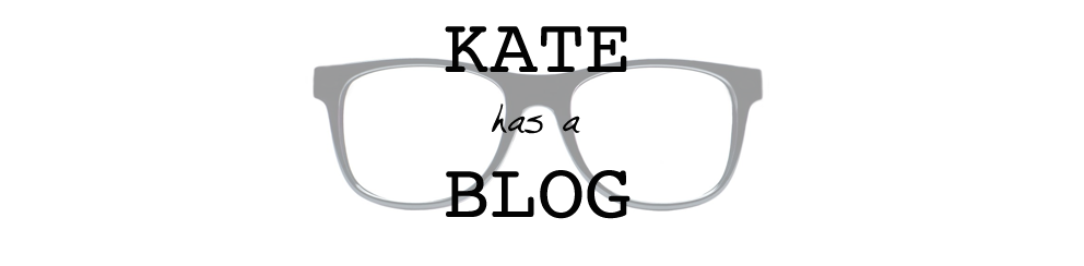 Kate Has a Blog