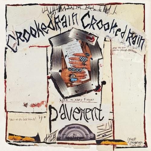 Pavement - Croocked Rain Croocked Rain (1994)